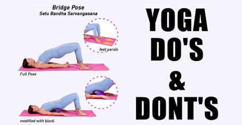 Do's and Don'ts of Yoga Practice